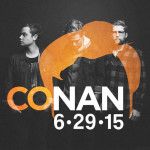 Colony House to Perform on CONAN Monday, June 29
