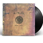 "DC Talk's ""Jesus Freak"" Makes Vinyl Debut In November"