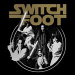 Switchfoot Celebrates 'May The 4th' with 'The Foot Awakens'