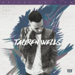 Tauren Wells To Release Debut Solo Album June 23