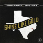 Switchfoot and Lifehouse Team Up To Record A Song For Houston