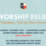 """Worship Relief"" Benefit Show To Benefit Houston"