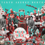 Tenth Avenue North Releases New Christmas Album
