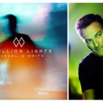 "Michael W. Smith Releases ""A Million Lights"""