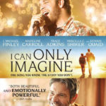 """""""I Can Only Imagine"""" To Release on DVD, Blu-ray and Digital in June"""