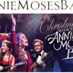 Annie Moses Band Announces 2018 Christmas with the Annie Moses Band Tour
