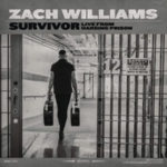 """Zach Williams Releases Special EP, """"Survivor: Live From Harding Prison"""""""