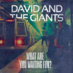 Legendary CCM Act David & The Giants Announce New Album