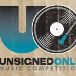 "Unsigned Only Music Competition Launches Special ""Video Only"" Promotion"