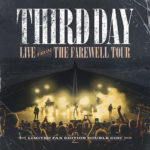 Third Day Release Surprise Live Farewell Tour Album