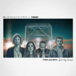 """for KING & COUNTRY TEAMS UP WITH ECHOSMITH AND TIMBALAND FOR """"GOD ONLY KNOWS"""" REMIX"""