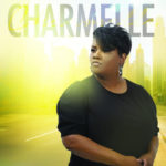 DREAM Label Group Signs Singer Songwriter Charmelle Cofield