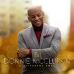 "GRAMMY-Winning Gospel Icon Donnie McClurkin To Release ""A Different Song"" Nov. 15"