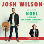 Josh Wilson Announces NOEL Christmas Tour for December