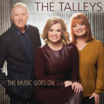 """The Talleys Announce Final Album, """"The Music Goes On"""""""