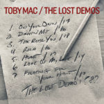 "TobyMac Surprises Fans with ""Lost Demos"" EP Today"
