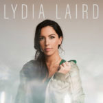 Lydia Laird Debuts EP Today With Unique Social Media Campaign