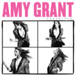 "Amy Grant Celebrates ""Unguarded"" 35th Anniversary with Limited Edition Vinyl"