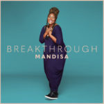 "Mandisa Kicks Off 2021 with New Single, ""Breakthrough"""
