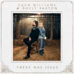 "ZACH WILLIAMS' ""THERE WAS JESUS"" GOES GOLD"