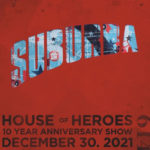 """House of Heroes Announce One-Night-Only """"Suburba"""" Album Concert"""