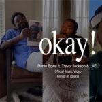 "Dante Bowe Debuts Music Video ""Okay"" Feat. Trevor Jackson"