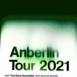 Live Nation Presents Anberlin 2021 Tour