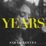 "Sarah Reeves Pens Pandemic Anthem, ""Years,"" Premiering Today"